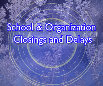 Click here for closing & delays